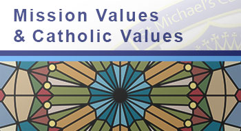 View the Mission Values and Catholic Values page